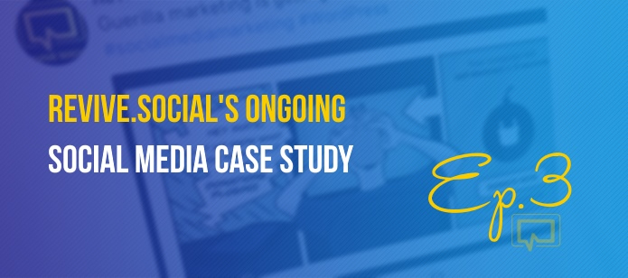Revive.Social's Ongoing Social Media Case Study (Ep. #3 – Facebook News Feed Updates, Writing Styles and Supporting Imagery, Testing Facebook Videos)