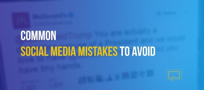12 Common Social Media Mistakes to Avoid – Aka. How to Social Media Like an Adult