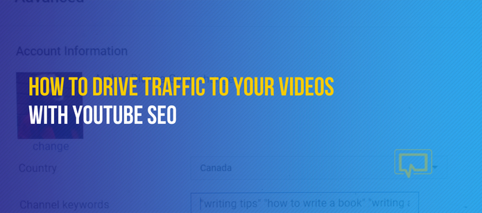 YouTube SEO: How to Drive Traffic to Your Videos